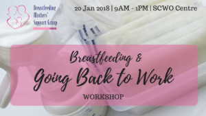 Jan 2018 Intake: Breastfeeding & Going Back to Work @ SCWO | Singapore | SG