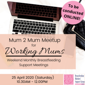 BMSG 25 APRIL 2020 M2M for Working Mothers (Weekend) - ONLINE @ Online | Singapore
