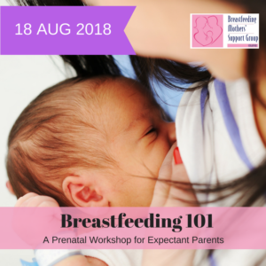 August 2018 Intake: Breastfeeding 101 @ Singapore Council of Women's Organization | Singapore | Singapore