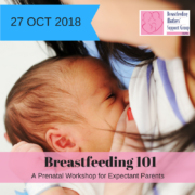 October 2018 Intake: Breastfeeding 101 @ Singapore Council of Women's Organization | Singapore | Singapore