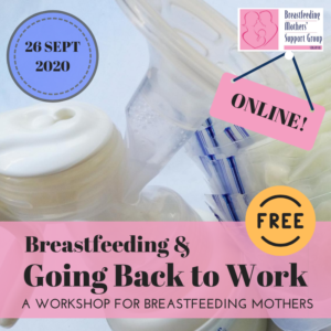 26 SEPT 2020 Intake: Breastfeeding & Going Back to Work (ONLINE - FREE!) @ Online | Singapore