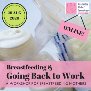 29 AUG 2020 Intake: Breastfeeding & Going Back to Work (ONLINE) @ Online | Singapore